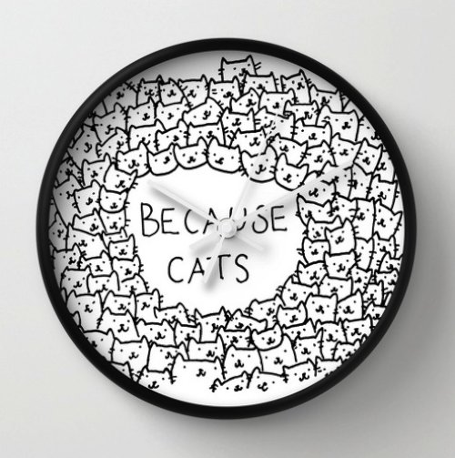 Because cats Wall Clock by Kitten Rain | Society6