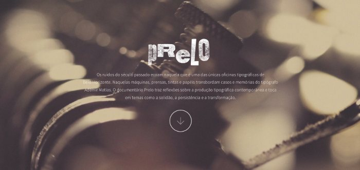 Prelo é o nome do filme que conta a história de uma das únicas oficinas tipográficas de Belo Horizonte. É ali que trabalha Ademir Matias, a voz que guia esse documentário tipográfico.
