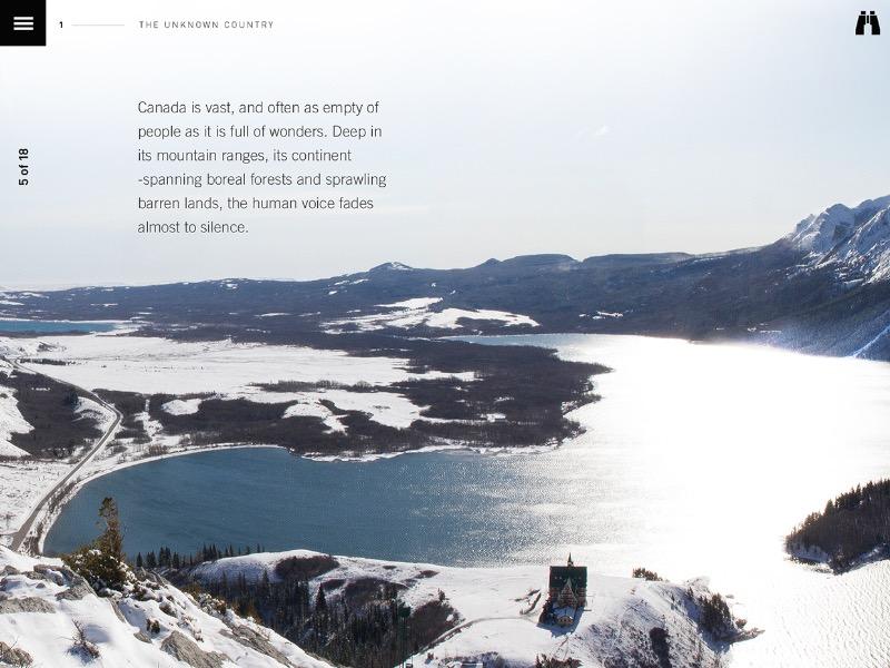 Marshall Lorenzo é o nome do designer responsável pelo Wild Canada, um app para iOS que serve para complementar uma série de documentários da CBC chamado Wild Canada. Esse documentário, narrado por David Suzuki, faz parte da área de ciências da CBC e explora a história natural do Canadá. O programa foca na vida selvagem, no clima e o impacto desse fator nas áreas mais remotas do país. Além disso, o app ainda ilustra o tema com fantásticas fotografias de paisagens espetaculares. Você precisa baixar o Wild Canada da CBC.