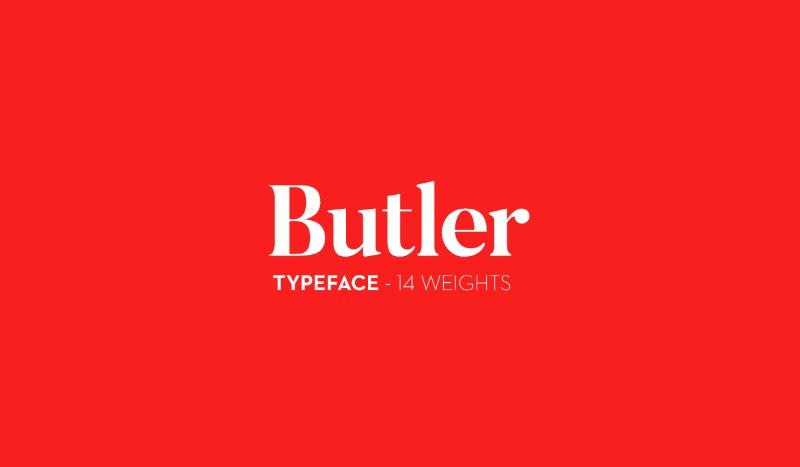 Butler é uma fonte gratuita criada pelo designer Fabian De Smet. Essa fonte serifada foi inspirada pelas já famosas Bodoni e Dala Floda. O objetivo principal do designer foi o de inserir um pouco de modernismo nas curvas tradicionais de fontes serifadas clássicas. Além de adicionar uma versão em estêncil.